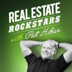 Real Estate Rockstars Pat Hiban