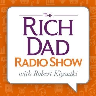 Rich Dad Radio Show podcast Robert Kiyosaki